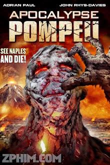Hiểm Họa Núi Lửa - Apocalypse Pompeii (2014) Poster