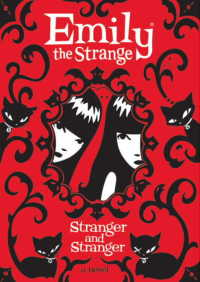 Emily the Strange: Stranger and Stranger By Rob Reger