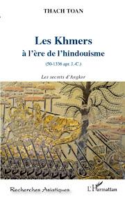 [Thach: Les Khmers à l'ère de l'hindouisme, 2012]