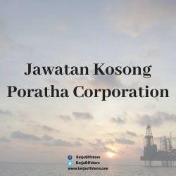 Jawatan Kerja Kosong Offshore Poratha Corporation Sdn Bhd