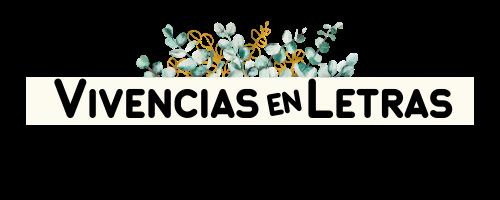 Vivencias En Letras | Reflexiones para la vida y desarrollo personal