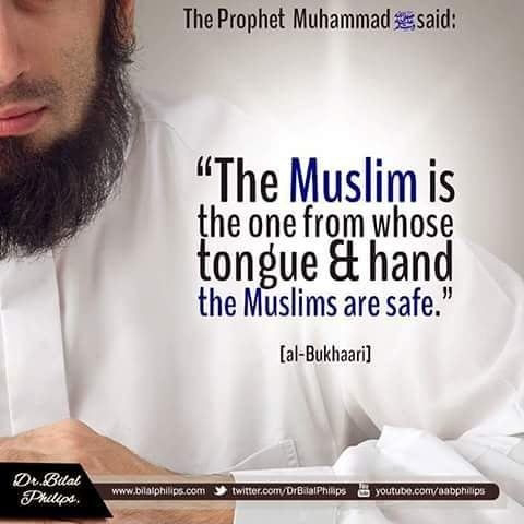 The Muslim Is the one from whose tongue & hand the Muslims are safe