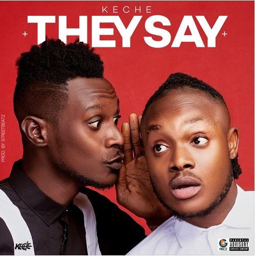 Keche - They Say (produce by Street Beatz)