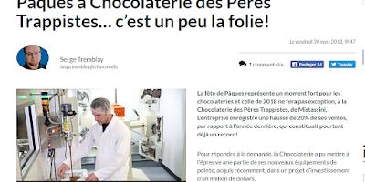 Pâques à la Chocolaterie des Pères Trappistes... c'est un peu la folie! Le Nouvelles Hebdo