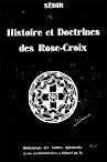 Histoire et Doctrine des Rose Croix (1932,in French)