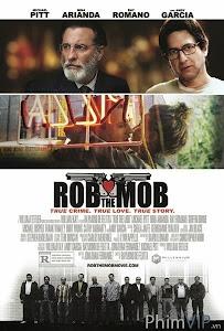 Cướp Tiền Mafia - Rob The Mob poster
