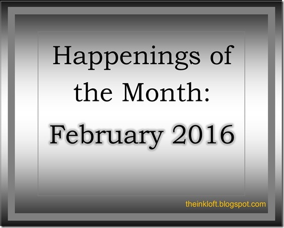 Happenings of the Month Feb 2016
