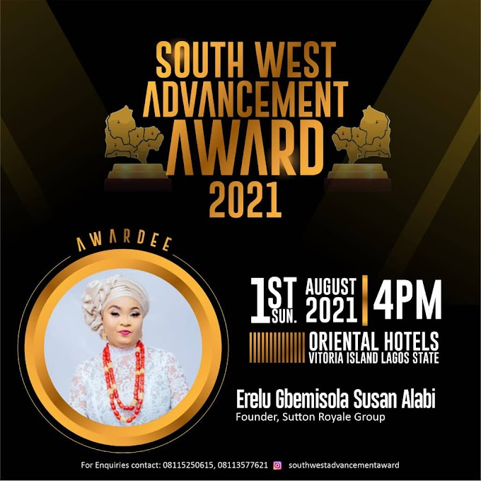 Sanwo Olu, Gbajabiamila, Afolabi oke, Alh Adedayo Thomas others to be honoured at the South West Advancement Award/ Lecture Series 2021