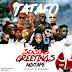MIXTAPE: Tatafo Season's Greeting Mix hosted by DJ S-Krane