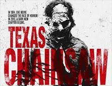 فيلم Texas Chainsaw