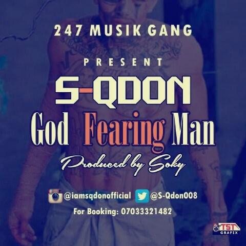 Download Mp3: S-QDON – God Fearing Man (GFM)