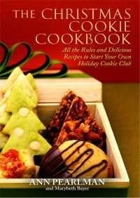 The Christmas Cookie Cookbook By Ann Pearlman