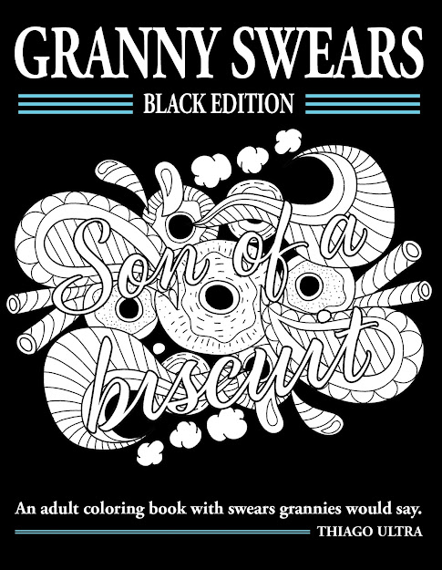 Would Like To Share With You Free Coloring Page From My Just Released  Granny Swears  Black Edition An Adult Coloring Book With Swears Grannies  Would