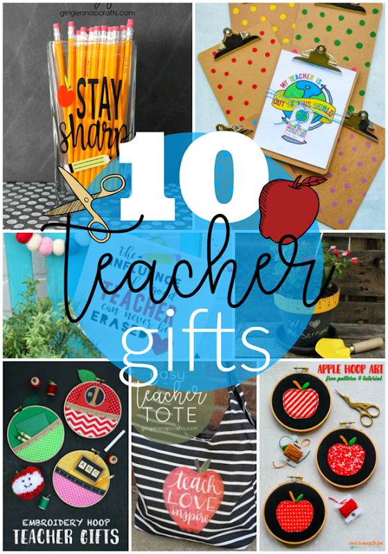 10 Teacher Gifts at GingerSnapCrafts.com #teacher #gift #giftideas