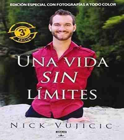 Una vida sin límites Nick Vujicic