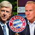 Bayern Munich reject Arsene Wenger after he called the club's chairman to notice