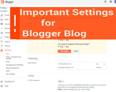 Most Important Settings You Must Have Set In Your Blogger Blog