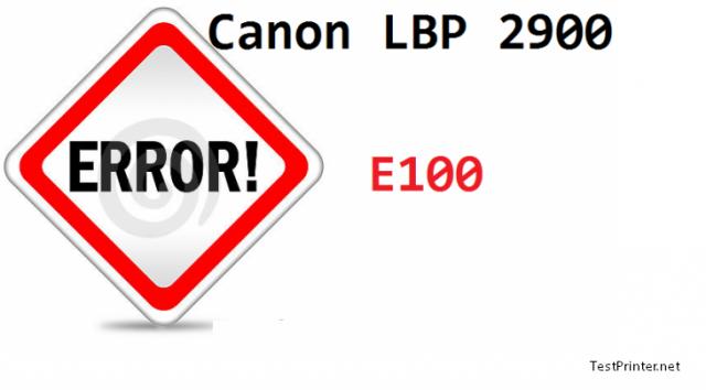 canon lbp 2900 show code E100