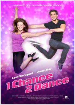 Baixe imagem de 1 Chance 2 Dance (Dublado) sem Torrent