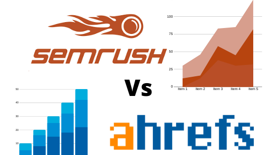 Semrush vs Ahrefs Whis is the best tool [ Guide ] 2020