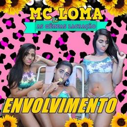 MC Loma – Envolvimento MP3