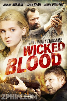 Kẻ Khát Máu - Wicked Blood (2014) Poster
