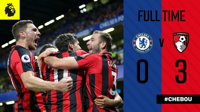 DOWNLOAD VIDEO: Chelsea vs Bournemouth 0-3 – Highlights & Goals