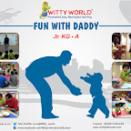 Celebration of Fun With Daddy at Witty World, Bangur Nagar 2016-17 by Jr. KG