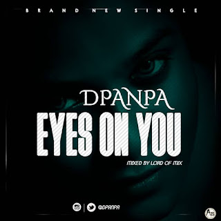 [Music] Eyes on youArtist by Dpanpa