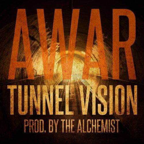 AWAR - Tunnel Vision (prod Alchemist)