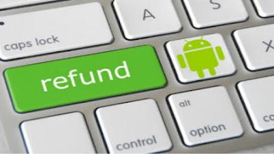 android niscaya tidak abnormal lagi dengan nama Google Play Store Cara Refund Pembelian Aplikasi dan Game di Google Play Store