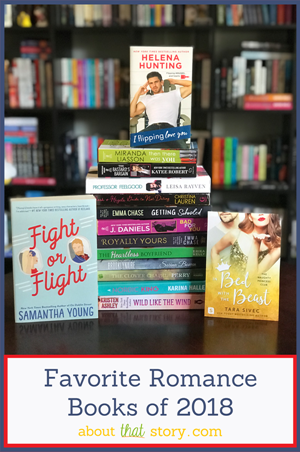 Favorite Romance Books of 2018 | About That Story