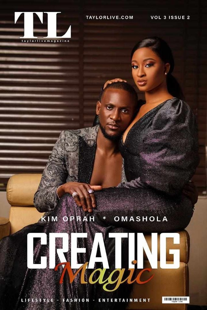 Creating Magic Kim Opara  and Omashola Kola Oburoh covers Taylor Live Magazine