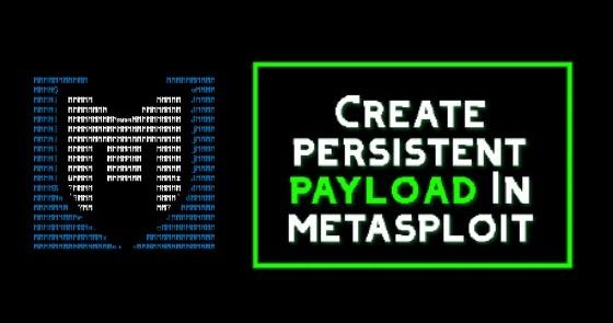 How to make Metasploit persistent payload/backdoor in termux