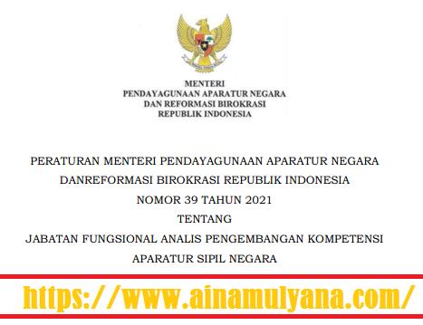 Permenpan RB Nomor 39 Tahun 2021 Tentang Jabatan Fungsional Analis Pengembangan Kompetensi ASN