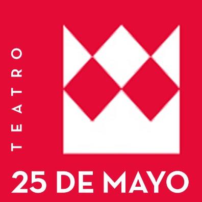 Teatro 25 de Mayo -  Web Oficial