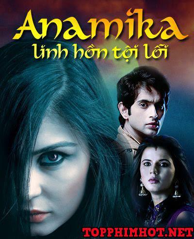 Anamika - Linh Hồn Tội Lỗi