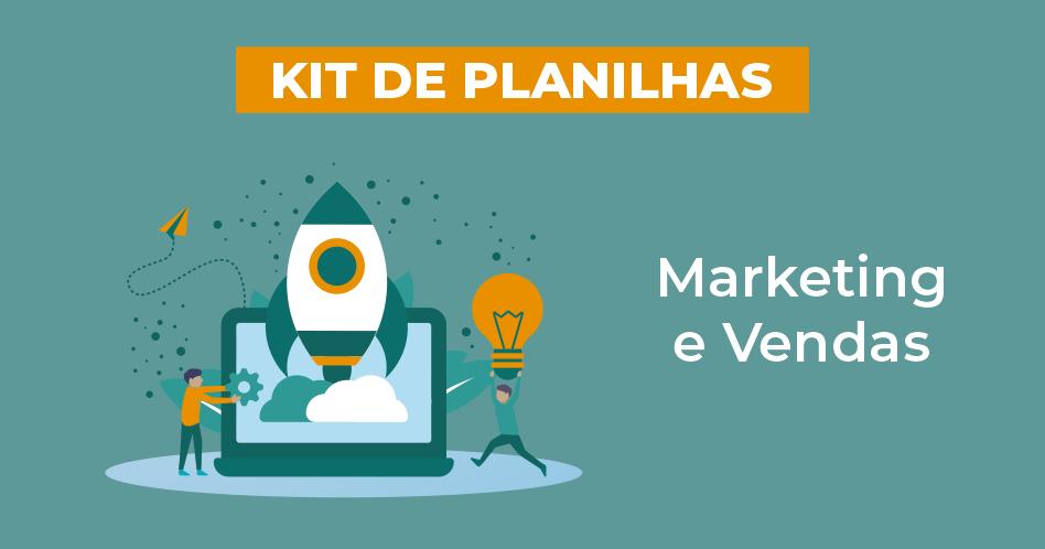 kit de planilha - Marketing e Vendas