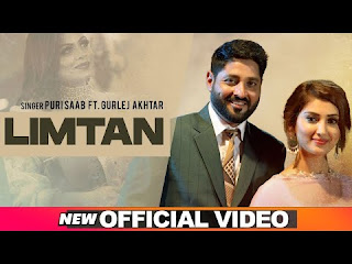 Limtan (Official Video) | Puri Saab Feat Gurlej Akhtar Song Download