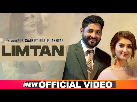 Limtan (Official Video) | Puri Saab Feat Gurlej Akhtar Song Download | New Punjabi Song 2021