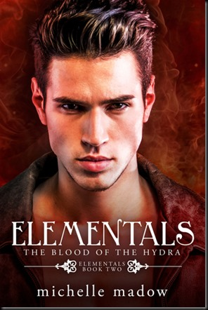 The Blood of the Hydra  (Elementals #2)
