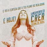 Lançamento do CD CRER - Ticiana de Paula