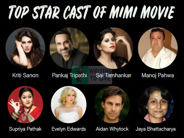 TOP-STAR-CAST-OF-MIMI-MOVIE-IMAGE-MADE-BY-MIMI-MOVIE-REVIEW-ARTICLE-BY-WRITING-TO-LIVE-BLOG