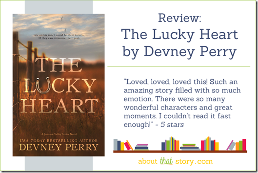 Review: The Lucky Heart by Devney Perry | About That Story