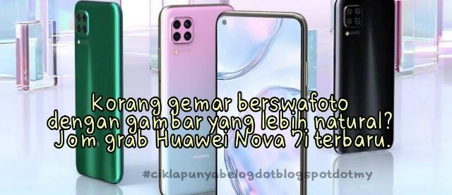 Korang gemar berswafoto dengan gambar yang lebih natural? Jom grab Huawei Nova 7i terbaru.