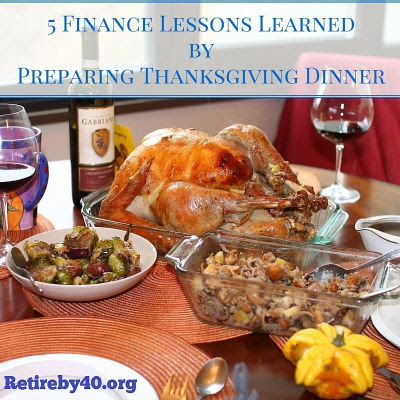 5 Finance Lessons Learned by Preparing Thanksgiving Dinner