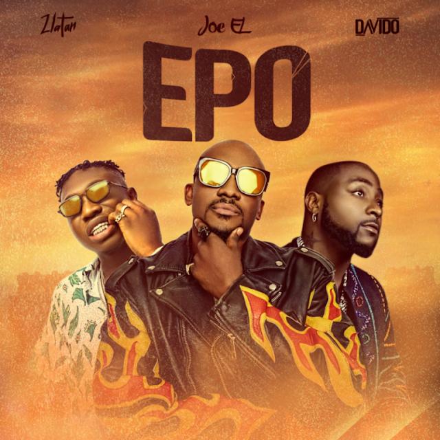 "Joe El - ""Epo"" ft Zlatan, Davido [Mp3 Download]"