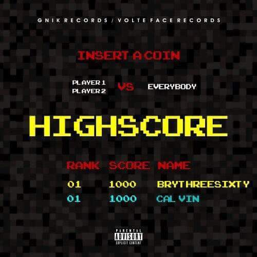 Brythreesixty and Cal_Vin trade bars in #HighScore