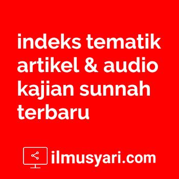 Arsip daftar isi kumpulan audio dan artikel kajian islam