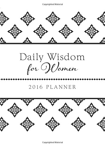 2016 PLANNER Daily Wisdom for Women (Devotional Series) - Books Inspirational